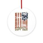 Freedom isn't free Distressed Ornament (Round)