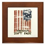 Freedom isn't free Distressed Framed Tile