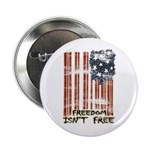 "Freedom isn't free Distressed 2.25"" Button (10 pac"