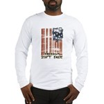 Freedom isn't free Distressed Long Sleeve T-Shirt
