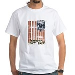 Freedom isn't free Distressed White T-Shirt