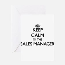 Keep calm I'm the Sales Manager Greeting Cards