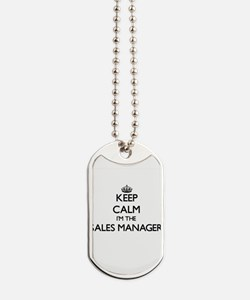 Keep calm I'm the Sales Manager Dog Tags