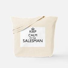 Keep calm I'm the Salesman Tote Bag