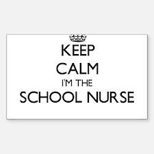 Keep calm I'm the School Nurse Decal