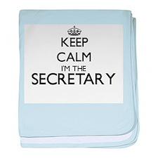 Keep calm I'm the Secretary baby blanket