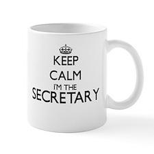 Keep calm I'm the Secretary Mugs