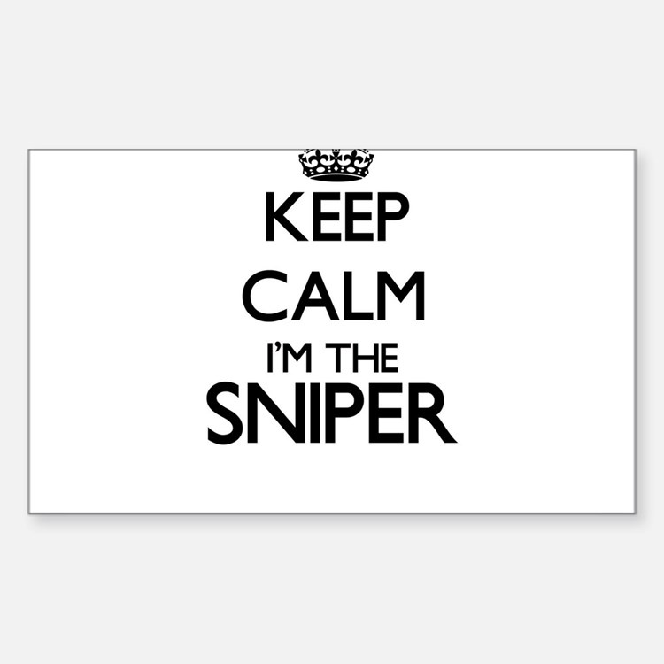 Keep calm I'm the Sniper Decal