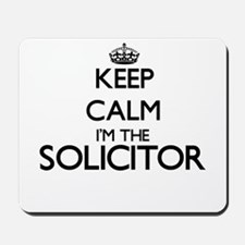 Keep calm I'm the Solicitor Mousepad