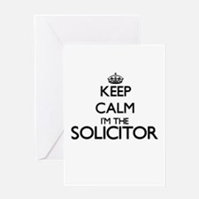 Keep calm I'm the Solicitor Greeting Cards
