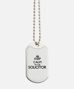 Keep calm I'm the Solicitor Dog Tags