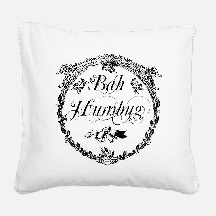 Vintage Bah Humbug Square Canvas Pillow