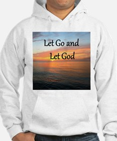 LET GO AND LET GOD Hoodie