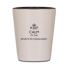 Keep calm I'm the Sports Psychologist Shot Glass