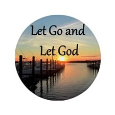 "LET GO AND LET GOD 3.5"" Button"