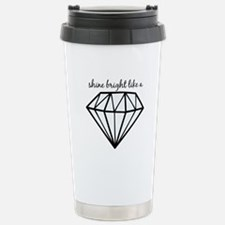 Shine Bright Like a Travel Mug