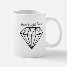 Shine Bright Like a Mugs