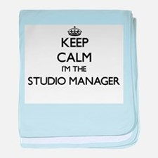 Keep calm I'm the Studio Manager baby blanket