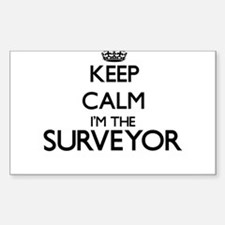 Keep calm I'm the Surveyor Decal