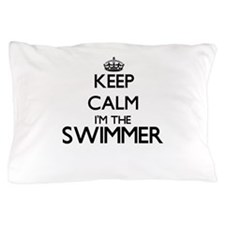 Keep calm I'm the Swimmer Pillow Case