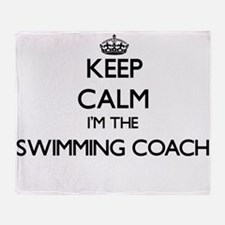 Keep calm I'm the Swimming Coach Throw Blanket
