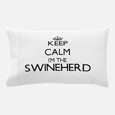 Keep calm I'm the Swineherd Pillow Case