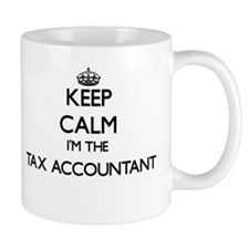 Keep calm I'm the Tax Accountant Mugs