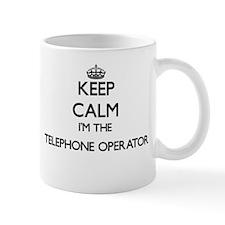 Keep calm I'm the Telephone Operator Mugs