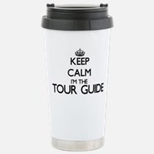 Keep calm I'm the Tour Travel Mug