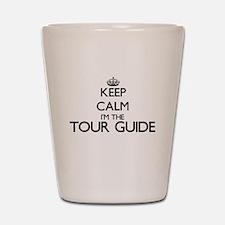 Keep calm I'm the Tour Guide Shot Glass