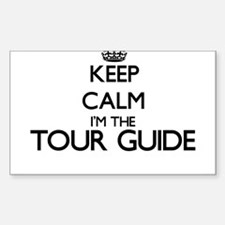 Keep calm I'm the Tour Guide Decal