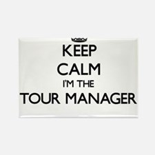Keep calm I'm the Tour Manager Magnets