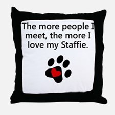The More I Love My Staffie Throw Pillow