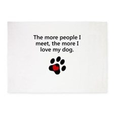 The More I Love My Dog 5'x7'Area Rug