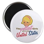 "Prettiest Girls In United States 2.25"" Magnet (10"