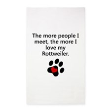 The More I Love My Rottweiler 3'x5' Area Rug