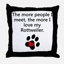 The More I Love My Rottweiler Throw Pillow