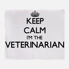 Keep calm I'm the Veterinarian Throw Blanket