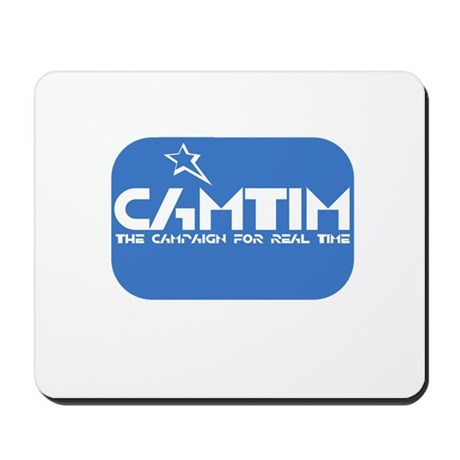 Campaign for Real Time Mousepad