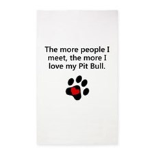 The More I Love My Pit Bull 3'x5' Area Rug