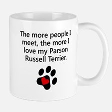 The More I Love My Parson Russell Terrier Mugs