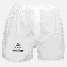 Keep calm I'm the Waitress Boxer Shorts