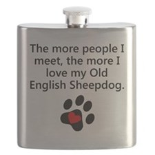 The More I Love My Old English Sheepdog Flask