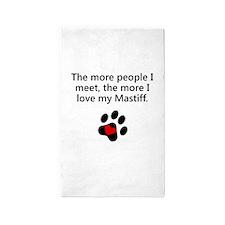 The More I Love My Mastiff 3'x5' Area Rug