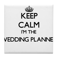 Keep calm I'm the Wedding Planner Tile Coaster