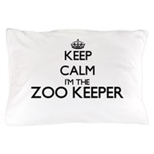 Keep calm I'm the Zoo Keeper Pillow Case