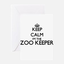 Keep calm I'm the Zoo Keeper Greeting Cards