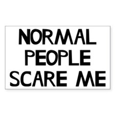 Normal People Scare Me Humor Decal