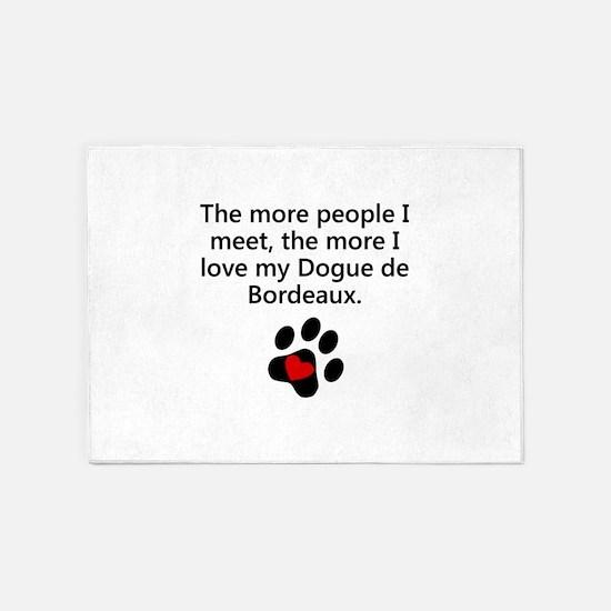 The More I Love My Dogue de Bordeaux 5'x7'Area Rug