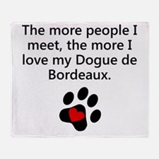 The More I Love My Dogue de Bordeaux Throw Blanket